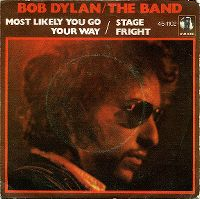 Cover Bob Dylan / The Band - Most Likely You Go Your Way (And I'll Go Mine) [Live]